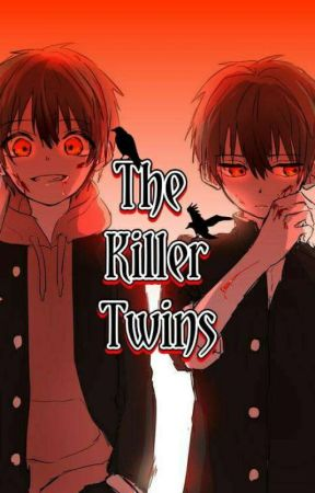 The Killer Twins by NagisaAmane