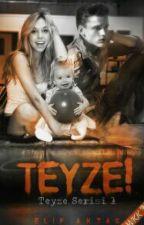 Teyze Serisi 1- TEYZE! (Düzenleniyor) by justsmileandsleep