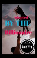 Adopted by a Billionaire [INCOMPLETE] by oof_chaos