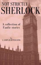 Strictly Sherlock by Lamplighter1890