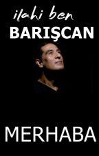 Barışcan MERHABA by bariscansapanci