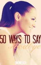 50 WAYS TO SAY GOODBYE /SK/ by Simonne2420