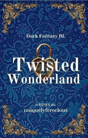 Twisted Wonderland ||✔ by UniquelyFerocious