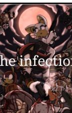 The infection (sonic x reader) by dlgibson7