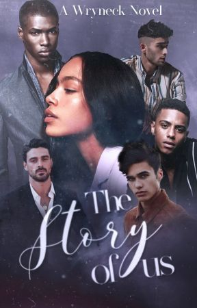 The Story Of Us: Book One (Wattys entry) by Wryneck