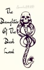 The Daughter of the Dark Lord by Snowball420