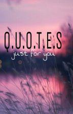 Q.U.O.T.E.S by Internalaugh