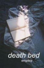 Death Bed // niall au by emptea