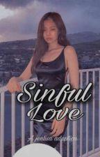 Sinful Love  [A jenlisa adaption]  by licaloco07