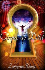 Cirque de Délit by ZephyrusRising