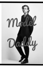 Model daddy || lashton  by rosslynchisahottie18