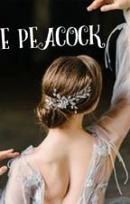 The Peacock.    (Book one of the Facra duology) by HungerGamer836