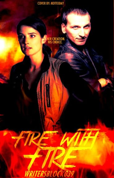 Fire With Fire (First of The Creators Saga)