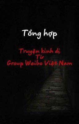 Đọc truyện [TỔNG HỢP] Truyện ma-kinh dị và Hung án có thật của Trung Quốc (WeiboVN)