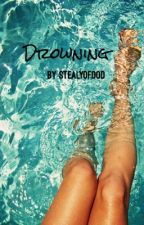 Drowning by stealyofood