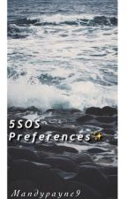 5 seconds of summer preferences [Requests Open] by MandyPayne9