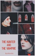 The Hunter and The Vampire ➳ Frerard by RatsMustDie
