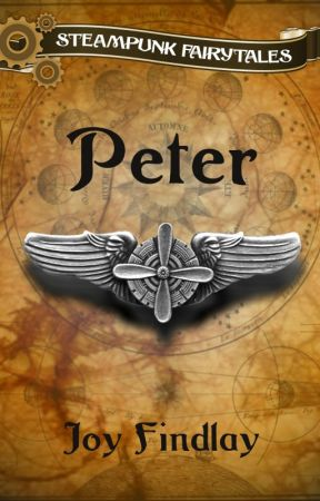 Peter - A Steampunk Fairytale by JoyFindlay