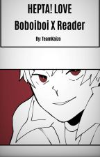 Hepta! Love | Boboiboy x Reader by TeamKaizo