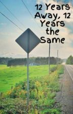12 Years Away, 12 Years the Same( Percy Jackson Fanfic) by AngelWithAShotgun86