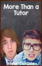 More Than a Tutor by Troyler-Del-Shoey