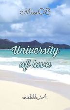 University of Love by mishhh_A