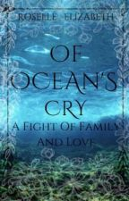Of Ocean's Cry by CrystallizedPearls