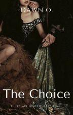 The Choice by I_kill_cupcakes