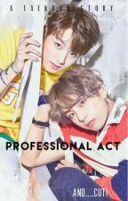 Professional Act ||taekook by TeeHee_52