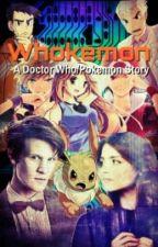 Whokemon: a doctor who/pokemon story (Pokemon Watties 2015) by S3B1A5_the_CREATOR