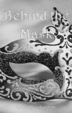 Behind The Mask (A 1D Fanfic) by QuietBookworm
