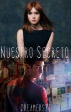 Nuestro secreto (andrew garfield fanfiction) by dreamers22