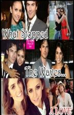 What Stopped The Waves ... A Love [Nian.] (One-Shot) by DreamsOfGreatness
