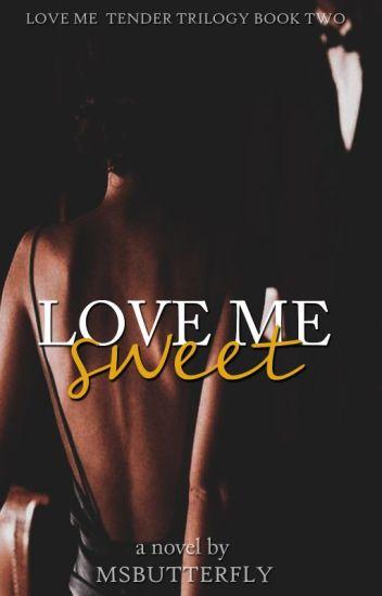 Love Me #2: Sweet