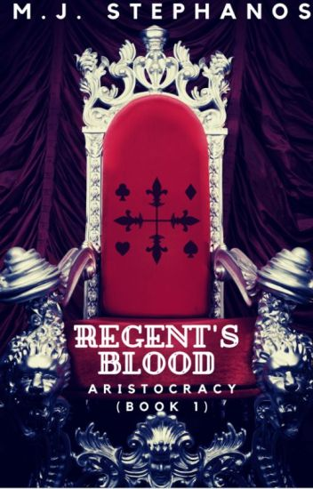 Aristocracy - Regent's Blood (Book 1)