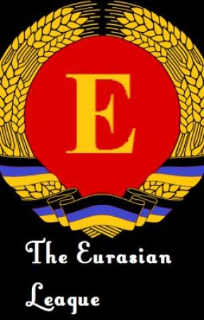 The Eurasian League by TrumanLarkWashburn
