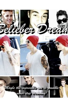 Belieber Dream ღ {JustinBieber} © by DreamsOfAnWriter