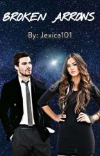 Broken Arrows ➵ Oliver Queen by Jexica101