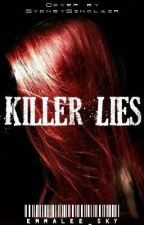 Killer Lies [A Harry Potter Fanfiction] (The Killer Series: 1) by Emmalee_Sky