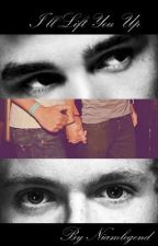 I'll Lift You Up - A Niam/Larry fanfic by niamlegend