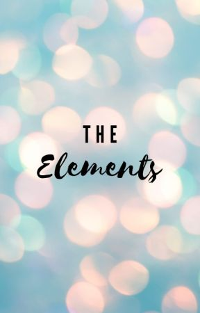 The Elements by jdtodo707