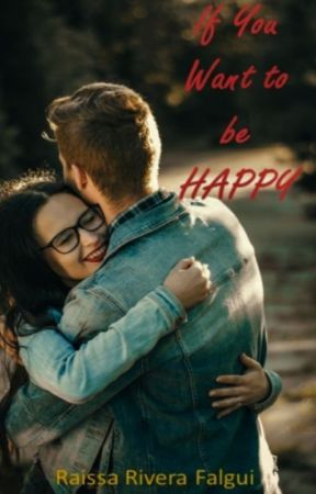 If You Want to Be Happy by RaissaFalgui