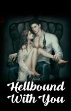 Hellbound with you by kazzenlx
