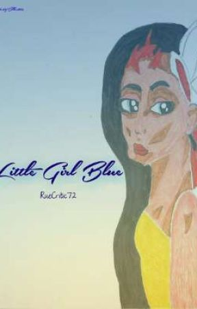 Little Girl Blue by RueCritic72