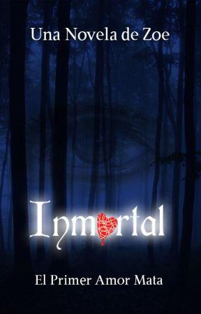 Inmortal by zoesvautor