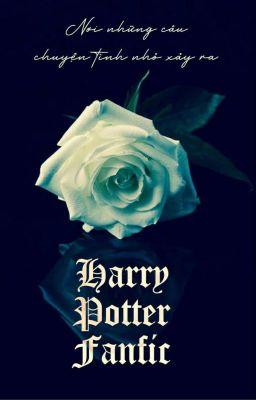 Đọc truyện Harry Potter Fanfic