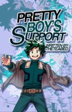 Pretty Boy's Support || theteabed by theteabed