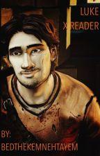 -Luke X Reader- (The Walking Dead Season 2) by Bedthekemnehtayem
