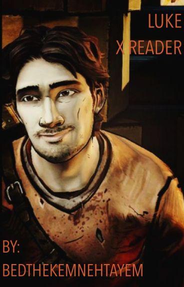 -Luke X Reader- (The Walking Dead Season 2)