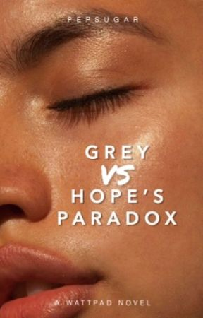 Grey vs. Hope's Paradox by pepsugar
